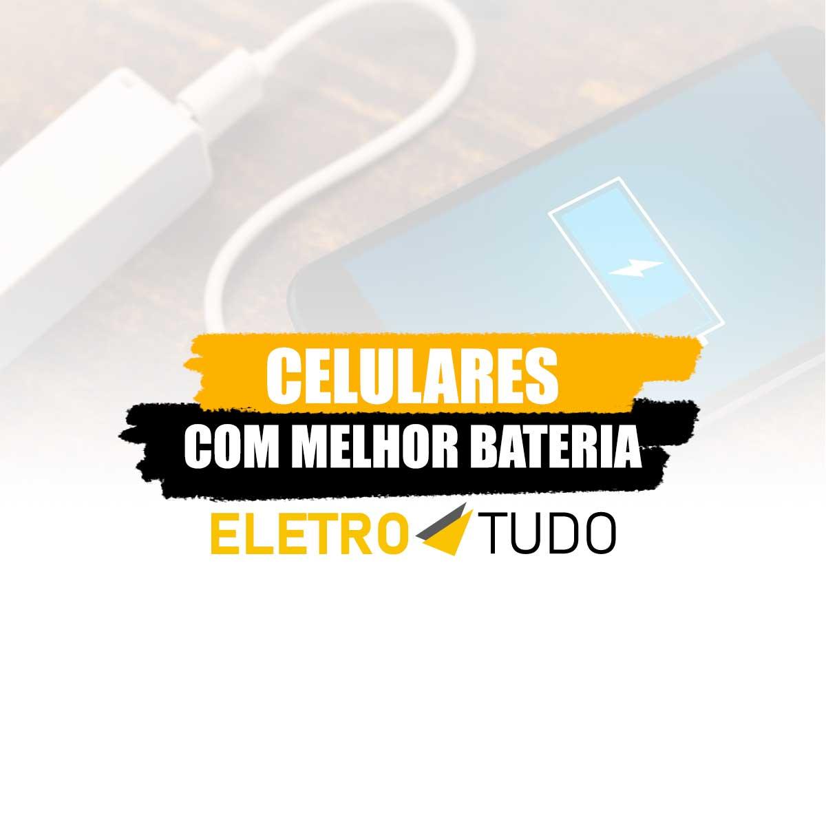 celulares com maior autonomia de bateria