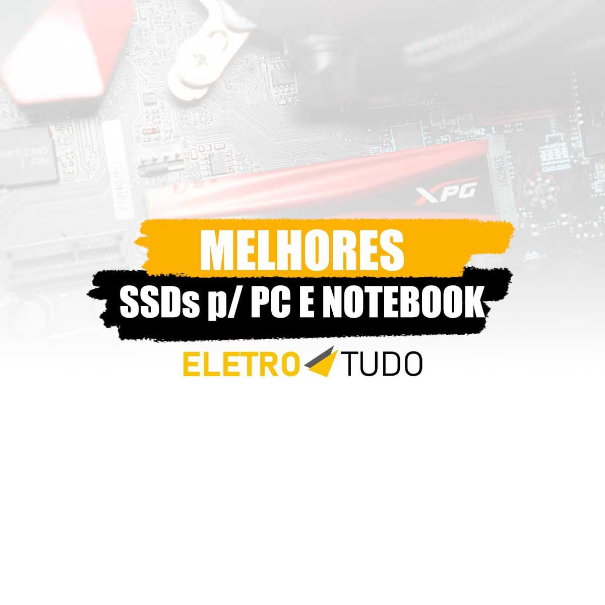 melhor SSD para pc e notebook