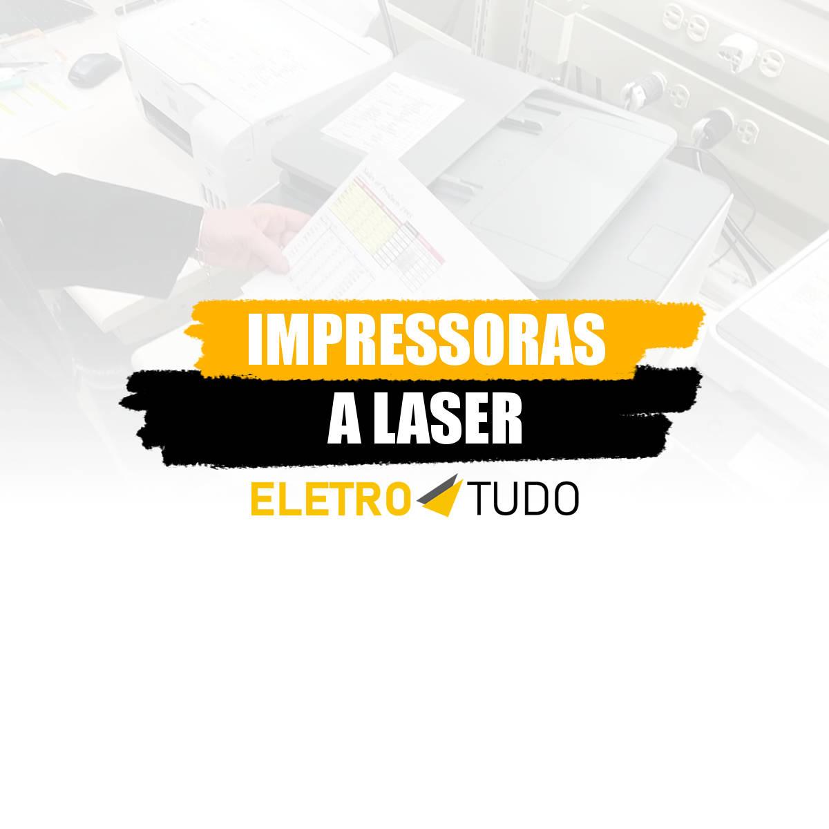 impressoras a laser com melhor custo benefício